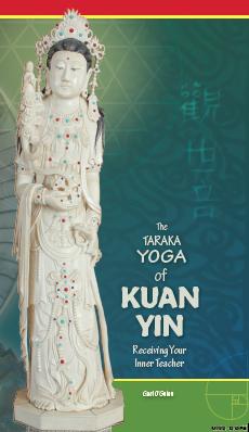 Taraka Yoga of Kuan Yin